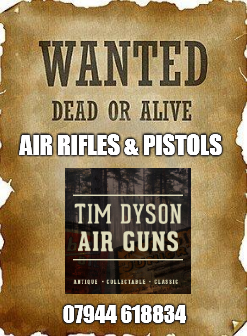Wanted-Air Rifles & Pistols.